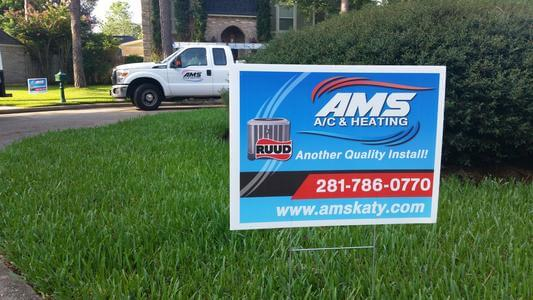 AMS Katy AC and Heating - Another Quality Install Yard Sign with Ruud Equipment