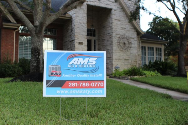 AMS AC & Heating - Another Quality Install Yard Sign After Completed AC Jobq